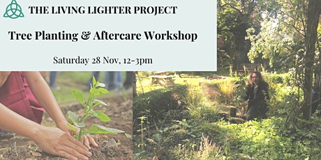 Growing Workshop: Tree Planting & Aftercare tickets