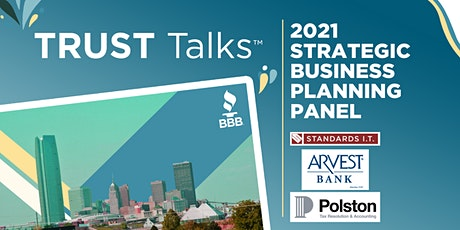 TRUST Talks ™  - 2021 Strategic Business Planning Panel tickets