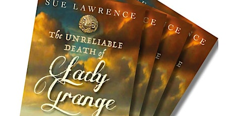 Sue Lawrence: The Unreliable Death of Lady Grange tickets