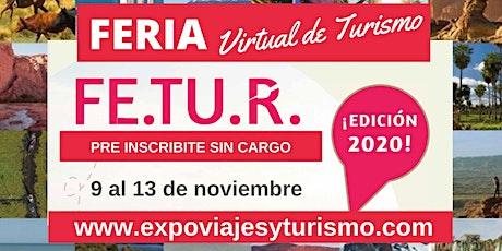 FE.TU.R. Feria Virtual de Turismo de Argentina boletos