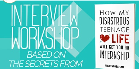 Interview Workshop Hosted by Andrew Osayemi tickets