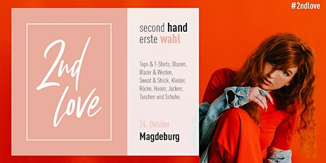 Second Love - Magdeburg Tickets