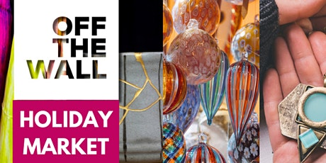 Off the Wall Holiday Market tickets