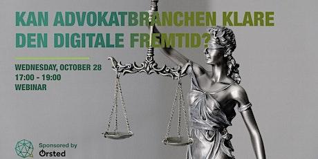 Debat - Kan advokatbranchen klare den digitale fremtid? tickets