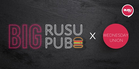 Wednesday Union x Big RUSU Pub tickets