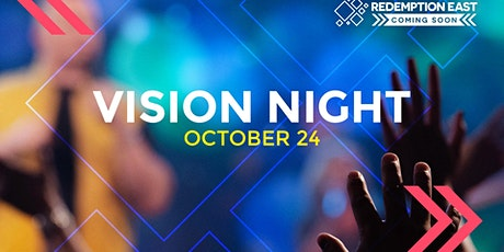 FREE EVENT! Redemption East Vision Night tickets