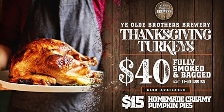 Ye Olde Brothers Brewery Turkeys & Pies tickets