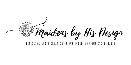 Maidens By His Design tickets