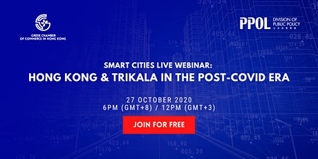 Smart Cities Live Webinar: Hong Kong & Trikala in the Post-COVID Era tickets