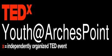 TedXYouth@ArchesPoint tickets