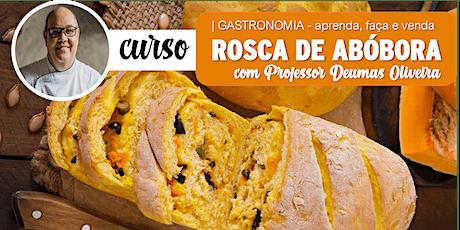 Rosca de Abóbora bilhetes