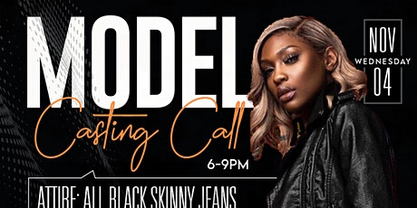 Model Casting Call tickets