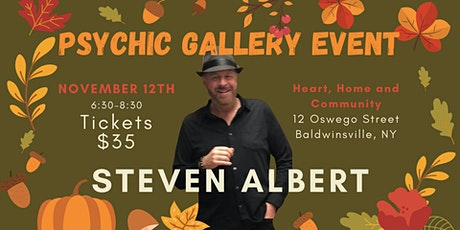 Steven Albert: Psychic Medium Gallery Event  Heart Home Community 11/12 tickets