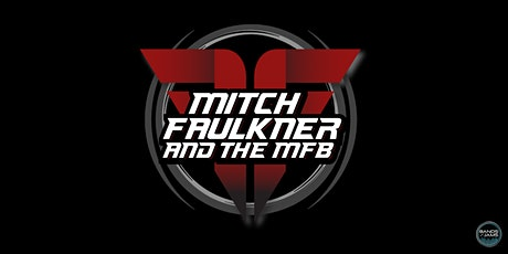 Mitch Faulkner and the MFB tickets