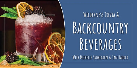 Backcountry Beverages & Wilderness Trivia