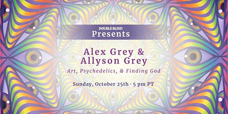 Alex Grey & Allyson Grey: On Art, Psychedelics, and Finding God tickets