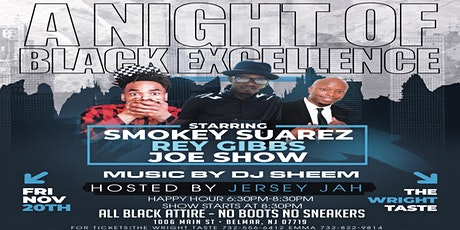 A Night Of Black Excellence (Comedy Fest) tickets