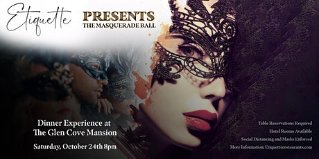 Etiquette Presents: The Masquerade Ball (Pre-Halloween Dinner Experience) tickets