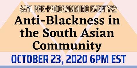 Anti-Blackness in the South Asian Community: SAYI X ASANA Voices tickets