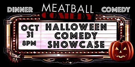 Dinner & Comedy Show: Halloween Comedy Showcase tickets