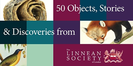 L: 50 Objects, Stories and Discoveries from the Linnean Society of London tickets