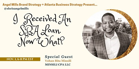 I  Received An SBA Loan.  Now What? tickets