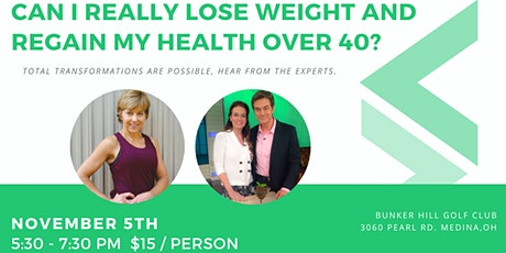 Can I really lose weight and regain my health over 40? tickets