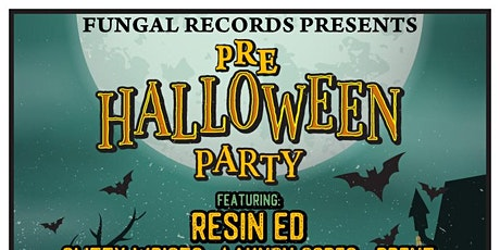 Fungal Records pre-Halloween feat. Resin Ed & more tickets