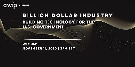 Billion Dollar Industry: Building Technology for the U.S. Government tickets