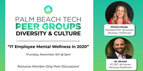 DIVERSITY & CULTURE PEER GROUP | 'IT Employee Mental Wellness in 2020' tickets