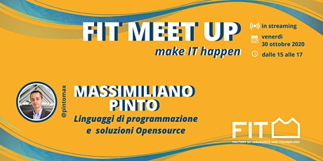 FIT Meetup - make IT happen: Massimiliano Pinto biglietti