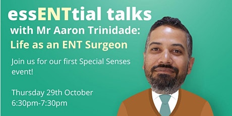 essENTial talks: Life as an ENT surgeon tickets