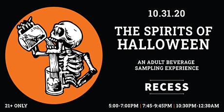 The Spirits of Halloween: An Adult Beverage Sampling Experience (10:30pm) tickets