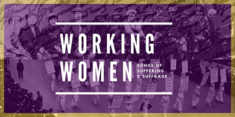 Working Women SPECIAL EDITION: Songs of Suffrage with AOP