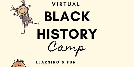 Yes We Did LLC Virtual Black History Camp tickets