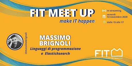 FIT Meetup - make IT happen: Massimo Brignoli biglietti