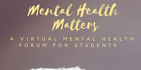 Mental Health Matters: Virtual Forum for Students tickets