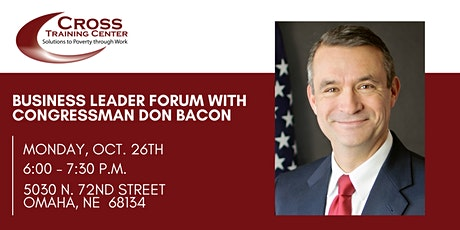Business Leader Forum with Congressman Don Bacon tickets