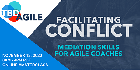 Facilitating Conflict: Skills for Agile Coaches tickets