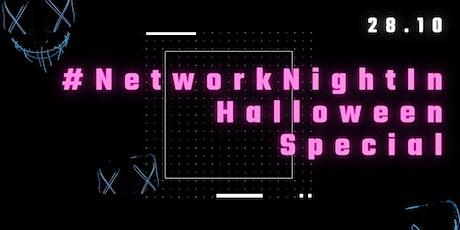 #NetworkNightIn - Halloween Special tickets