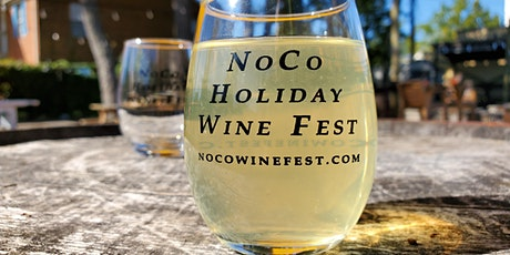 2nd Annual NoCo Holiday Wine Fest tickets