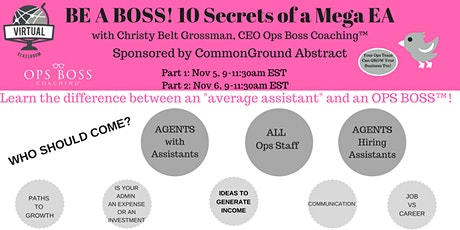 BE A BOSS! 10 Secrets of a Mega EA (Sponsored by CommonGround Abstract) tickets