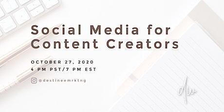 Social Media for Content Creators tickets