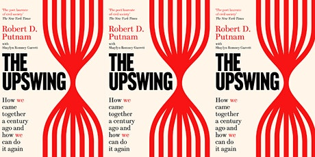 "Book launch: ""The Upswing"" by Robert Putnam and Shaylyn Romney Garrett tickets"