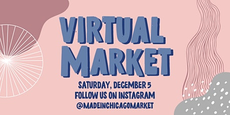 Winter Made in Chicago Market: Virtual Edition tickets