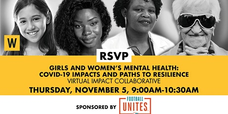 Girls and Women's Mental Health: COVID-19 Impacts and Paths to Resilience tickets