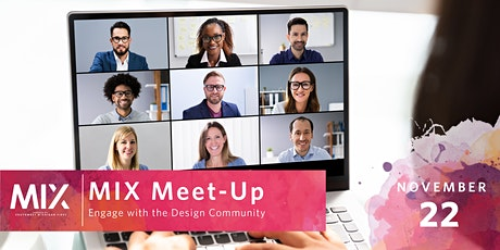 MIX Meet Up | Engage with the Design Community tickets