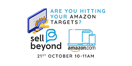 Are You Hitting Your Amazon Targets? tickets