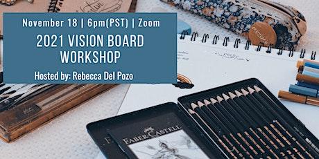 2021 Vision Board Workshop (Online) tickets
