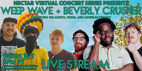 NVCS  presents WEEP WAVE + BEVERLY CRUSHER tickets